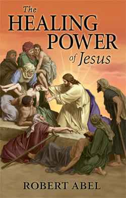 The Healing Power of Jesus - Valentine Publishing House